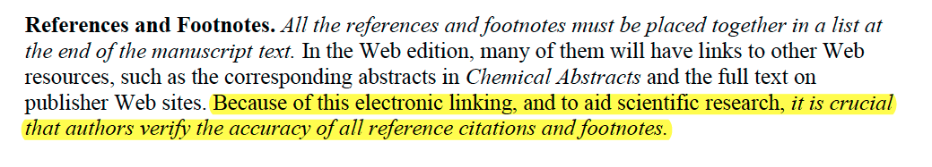 It is crucial that authors verify the accuracy of all reference citations and footnotes